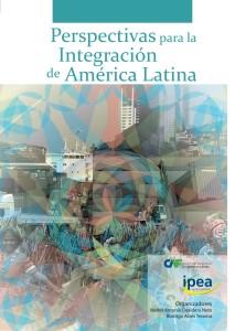Capa - Perspectivas para la integración de América Latina